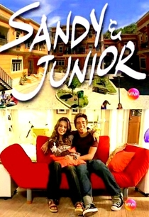 Sandy e Junior (4ª Temporada) - Poster / Capa / Cartaz - Oficial 1