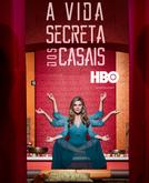 A Vida Secreta dos Casais (1ª Temporada) (A Vida Secreta dos Casais (1ª Temporada))