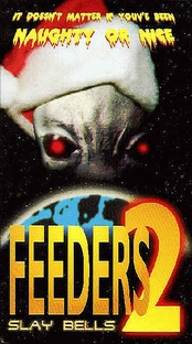 Feeders 2 - Slay Bells - Poster / Capa / Cartaz - Oficial 1