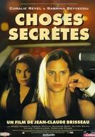 Coisas Secretas (Choses Secrètes)