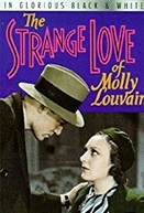 Há Mulheres Assim (The Strange Love of Molly Louvain)