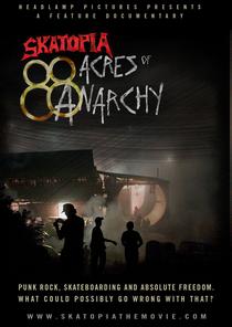 Skatopia: 88 Acres Of Anarchy - Poster / Capa / Cartaz - Oficial 1