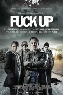 Fuck up  - Poster / Capa / Cartaz - Oficial 1