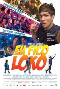 Eu Fico Loko - Poster / Capa / Cartaz - Oficial 1