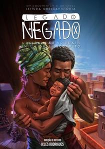 Legado Negado: a Escravidão no Brasil em um Guia Incorreto - Poster / Capa / Cartaz - Oficial 3