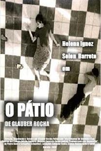 O Pátio - Poster / Capa / Cartaz - Oficial 1