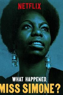 What Happened, Miss Simone? - Poster / Capa / Cartaz - Oficial 2
