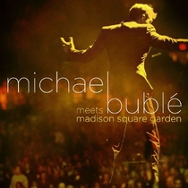 Michael Bublé Meets Madison Square Garden - Poster / Capa / Cartaz - Oficial 1