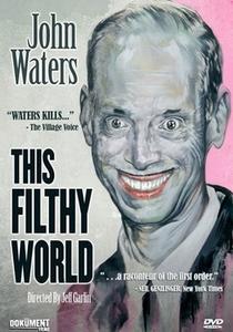 This Filthy World - Poster / Capa / Cartaz - Oficial 1