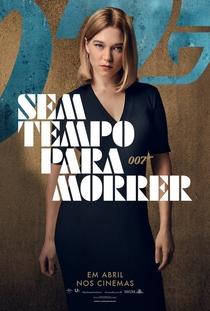 007 - Sem Tempo para Morrer - Poster / Capa / Cartaz - Oficial 1