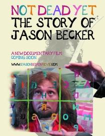 Not Dead Yet: The Story of Jason Becker - Poster / Capa / Cartaz - Oficial 1