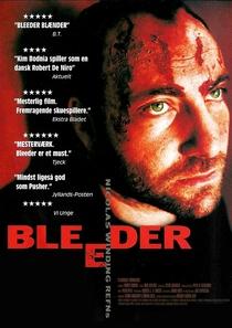 Bleeder - Poster / Capa / Cartaz - Oficial 1
