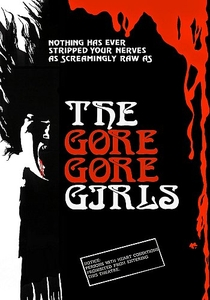 The Gore Gore Girls - Poster / Capa / Cartaz - Oficial 4