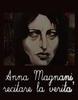 Anna Magnani - Interpretando a Verdade