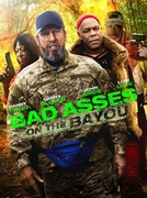 Bad Ass 3 - Dois Durões em Bayou (Bad Asses on the Bayou)