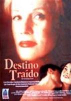 Destino Traído - Poster / Capa / Cartaz - Oficial 2