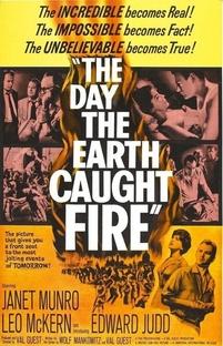 O Dia em Que a Terra Se Incendiou - Poster / Capa / Cartaz - Oficial 1