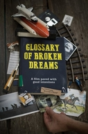 Glossary of Broken Dreams (Glossary of Broken Dreams)
