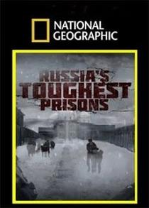 As Prisões Mais Severas da Rússia - Poster / Capa / Cartaz - Oficial 1