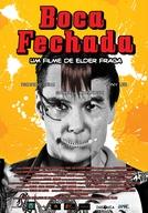 Boca Fechada (Boca Fechada)