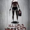 """Crítica: Fim de Semana Macabro (""""All Girls Weekend"""")   CineCríticas"""