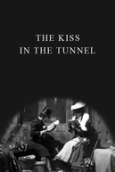 O Beijo no Túnel (The Kiss in the Tunnel)