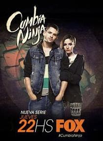 Cumbia Ninja (1ª Temporada) - Poster / Capa / Cartaz - Oficial 2