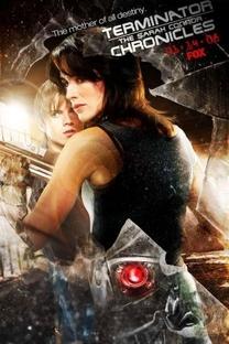 O Exterminador do Futuro: Crônicas de Sarah Connor (1ª Temporada) - Poster / Capa / Cartaz - Oficial 10