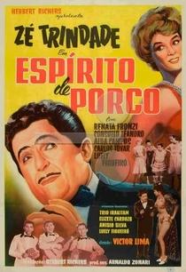 Espírito de Porco - Poster / Capa / Cartaz - Oficial 1