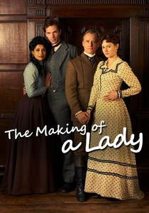 The Making of a Lady - Poster / Capa / Cartaz - Oficial 1