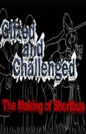 Gifted and Challenged: The Making of 'Shortbus' (Gifted and Challenged: The Making of 'Shortbus')