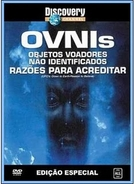 Ovnis - Razões Para Acreditar (UFO´s: Down to Earth/ Reason to Believe)