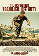 Tschiller: fora de serviço  (Tschiller: Off Duty )
