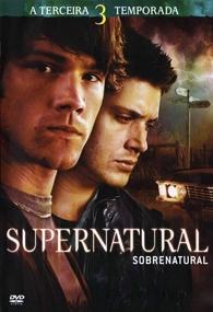 Sobrenatural (3ª Temporada) - Poster / Capa / Cartaz - Oficial 1