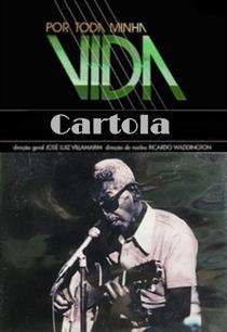 Por Toda a Minha Vida: Cartola - Poster / Capa / Cartaz - Oficial 1