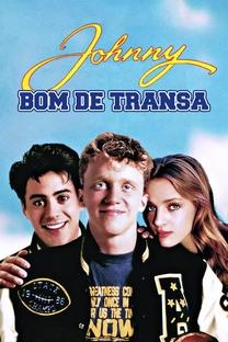 Johnny Bom de Transa - Poster / Capa / Cartaz - Oficial 7