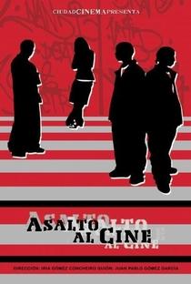 Assalto ao Cinema - Poster / Capa / Cartaz - Oficial 1