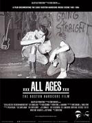 xxx ALL AGES xxx - The Boston Hardcore Film (xxx ALL AGES xxx - The Boston Hardcore Film)