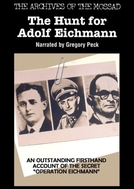 Eichmann - Caçada ao Carrasco Nazista (The Hunt For Adolf Eichmann)