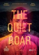 The quiet roar (The quiet roar)