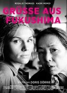 Fukushima, Mon Amour (Grüsse aus Fukushima)