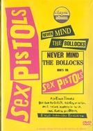 Sex Pistols - Never Mind the Bollocks (Classic Albums) (Sex Pistols - Never Mind the Bollocks (Classic Albums))