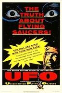 Objetos Voadores Não Identificados: A Verdadeira História dos Discos Voadores (Unidentified Flying Objects: The True Story of Flying Saucers)