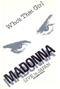 Madonna - Who's That Girl - Live Japan - Poster / Capa / Cartaz - Oficial 1