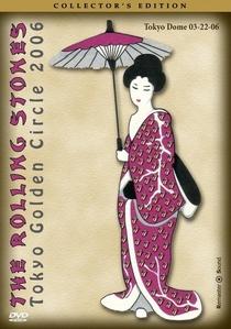 Rolling Stones - Tokyo Golden Circle 2006 - Poster / Capa / Cartaz - Oficial 1