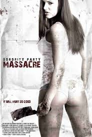 Sorority Party Massacre - Poster / Capa / Cartaz - Oficial 1