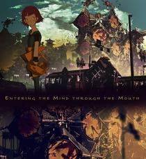 Entering the Mind Through the Mouth - Poster / Capa / Cartaz - Oficial 1