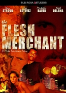 The Flesh Merchant (The Flesh Merchant)