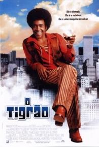 O Tigrão - Poster / Capa / Cartaz - Oficial 1