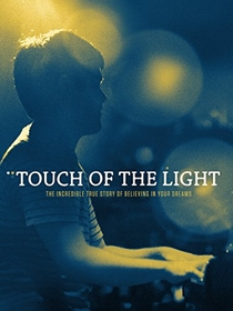 Touch of the Light - Poster / Capa / Cartaz - Oficial 4